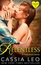 Relentless (Shattered Hearts 1) ebook by Cassia Leo