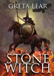 Stone Witch - A Coming of Age Legend ebook by Greta Lear
