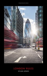 London Rules - So Get Over It ebook by Dylan Jones