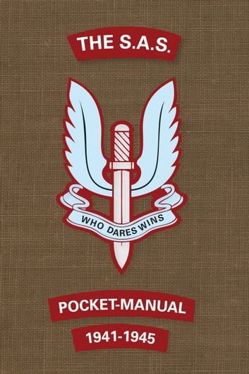 The SAS Pocket Manual - 1941-1945 ebook by Christopher Westhorp