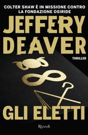 Gli eletti eBook by Jeffery Deaver