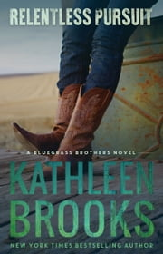 Relentless Pursuit ebook by Kathleen Brooks