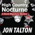 High Country Nocturne - A David Mapstone Mystery audiobook by