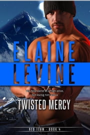 Twisted Mercy ebook by Elaine Levine