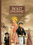 Bout d'homme - Tome 02 - La parade des monstres ebook by Jean-Charles Kraehn