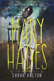 Mary Hades ebook by Sarah Dalton