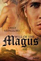 Will of a Magus ebook by Emily Veinglory