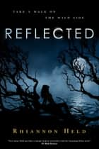 Reflected ebook by Rhiannon Held