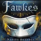 Fawkes - A Novel luisterboek by Nadine Brandes