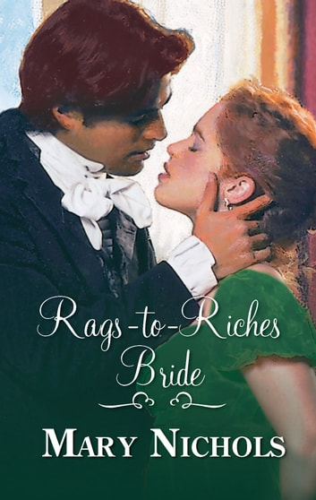 Rags-to-Riches Bride ebook by Mary Nichols