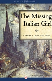 The Missing Italian Girl - A Mystery in Paris ebook by Barbara Corrado Pope