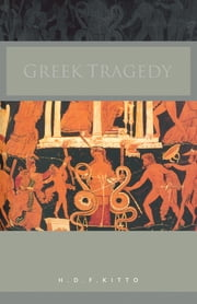 Greek Tragedy ebook by H. D. F. Kitto