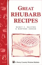 Great Rhubarb Recipes - Storey's Country Wisdom Bulletin A-123 ebook by Marynor Jordan, Nancy C. Ralston