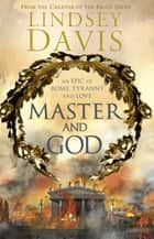 Master and God ebook by Lindsey Davis