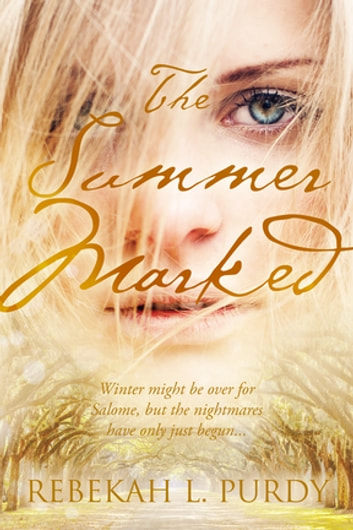 The Summer Marked ebook by Rebekah L. Purdy