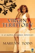 Virgin Territory ebook by Marilyn Todd