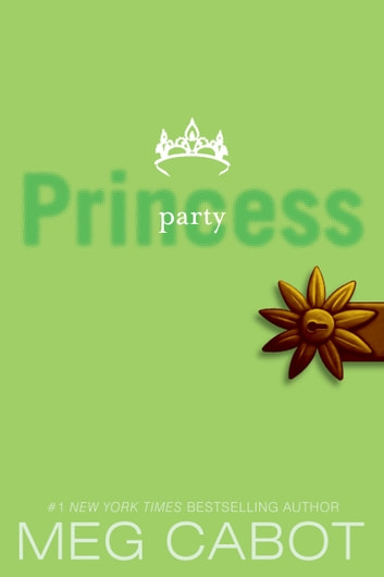 The Princess Diaries, Volume VII: Party Princess ebook by Meg Cabot