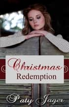 Christmas Redemption ebook by
