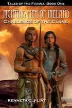Challenge Of The Clans ebook by Kenneth C. Flint