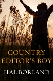 Country Editor's Boy ebook by Hal Borland