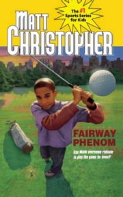 Fairway Phenom ebook by Matt Christopher