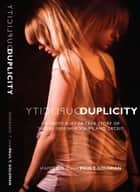 Duplicity: A True Story of Crime & Deceit ebook by Paul  T. Goldman