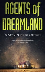 Agents of Dreamland ebook by Kobo.Web.Store.Products.Fields.ContributorFieldViewModel