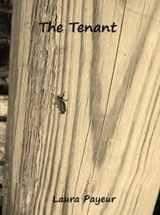 The Tenant ebook by Laura Payeur
