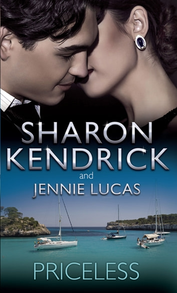 Priceless: Bought for the Sicilian Billionaire's Bed / Bought: The Greek's Baby (Mills & Boon M&B) eBook by Sharon Kendrick,Jennie Lucas