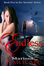 Endless ebook by Marissa Farrar