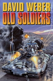 Old Soldiers ebook by David Weber,Keith Laumer
