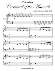 Tortoises Carnival of the Animals Beginner Piano Sheet Music ebook by Camille Saint-Saens