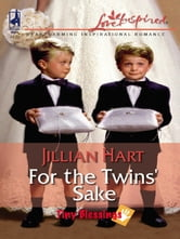 For The Twins' Sake ebook by Jillian Hart