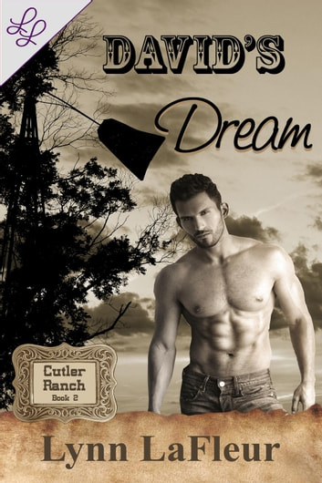 David's Dream - Cutler Ranch, #2 ebook by Lynn LaFleur