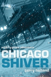 Chicago Shiver ebook by Terry Holland