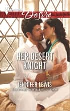 Her Desert Knight ebook by