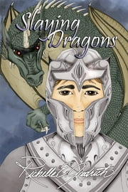 Slaying Dragons ebook by Richelle E. Goodrich