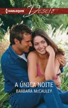A única noite ebook by Barbara Mccauley