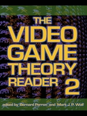 The Video Game Theory Reader 2 ebook by Bernard Perron,Mark J.P. Wolf