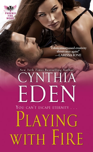 Playing With Fire ebook by Cynthia Eden