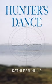 Hunter's Dance - A John McIntire Mystery #2 ebook by Kathleen Hills