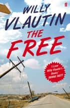 The Free ebook by Willy Vlautin