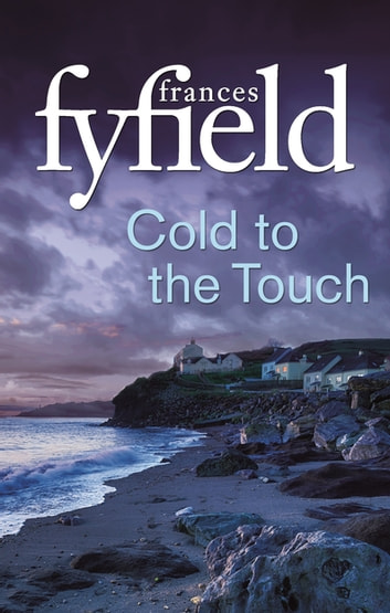 Cold To The Touch 電子書籍 by Frances Fyfield