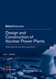 Design and Construction of Nuclear Power Plants ebook by Julian Meyer,Rüdiger Meiswinkel,Jürgen Schnell
