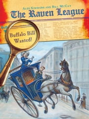 Buffalo Bill Wanted! ebook by Alex Simmons,Bill McCay