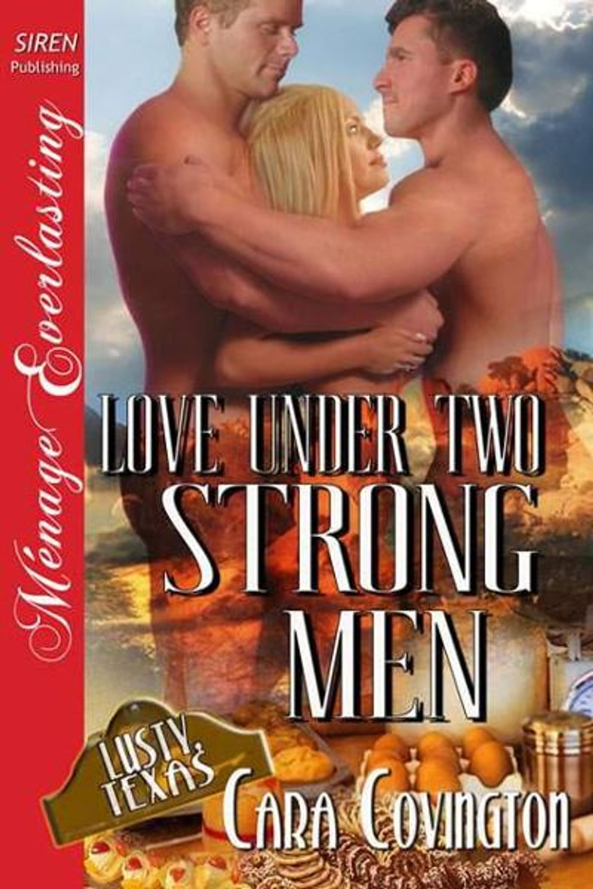 Love Under Two Strong Men Ebook By Cara Covington  9781610347587  Rakuten  Kobo
