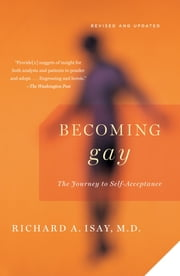 Becoming Gay - The Journey to Self-Acceptance ebook by Richard Isay