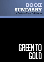 Summary: Green to Gold - Daniel Esty and Andrew Winston ebook by BusinessNews Publishing