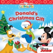 Mickey Mouse Clubhouse: Donald's Christmas Gift ebook by Sheila Sweeny Higginson