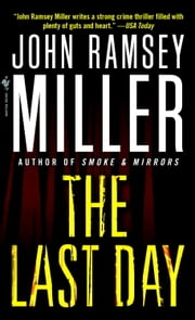 The Last Day ebook by John Ramsey Miller